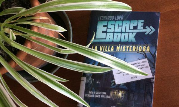 Escape book – La villa misteriosa di Leonardo Lupo