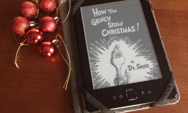 How the Grinch Stole Christmas! – Dr. Seuss