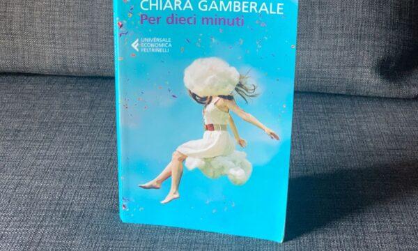 Per dieci minuti – Chiara Gamberale