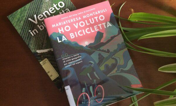 Ho voluto la bicicletta – Mariateresa Montaruli